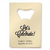 Personalized Let's Celebrate! Design Gold Credit Card Bottle Opener