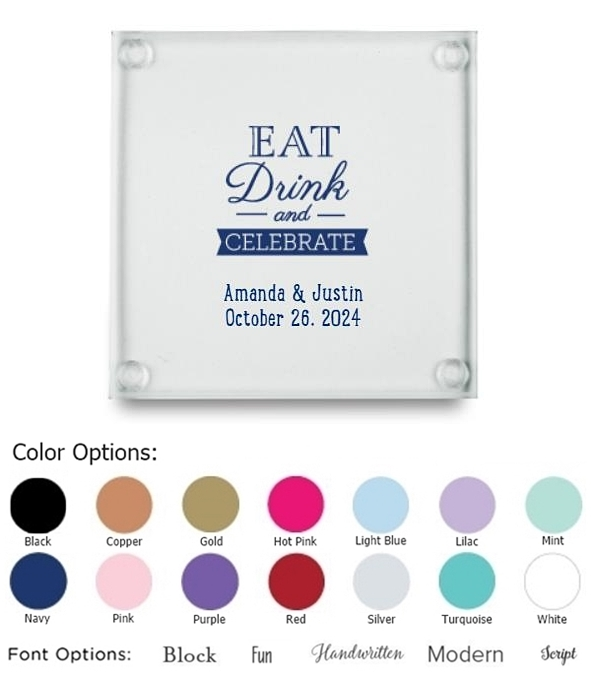 Eat Drink and Celebrate Design Personalized Glass Coasters (Set of 12)