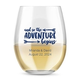 Personalized 15oz So The Adventure Begins Design Stemless Wine Glass