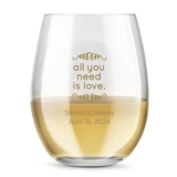 Kate Aspen Personalized 15oz All You Need Is Love Stemless Wine Glass