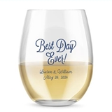 Kate Aspen Personalized 15oz Best Day Ever Design Stemless Wine Glass