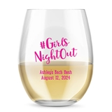 Kate Aspen Personalized 15oz #GirlsNightOut Design Stemless Wine Glass