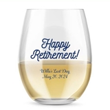 Kate Aspen Personalized 15oz Happy Retirement Stemless Wine Glass