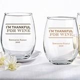 Personalized 'I'm Thankful For Wine' 15 oz. Stemless Wine Glass