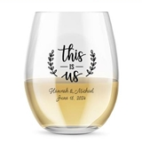 Kate Aspen Personalized 15oz 'This is Us' Design Stemless Wine Glass