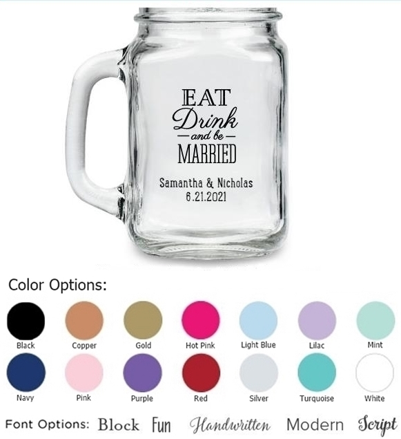 Eat, Drink & Be Married Motif Personalized 16 oz. Mason Jars