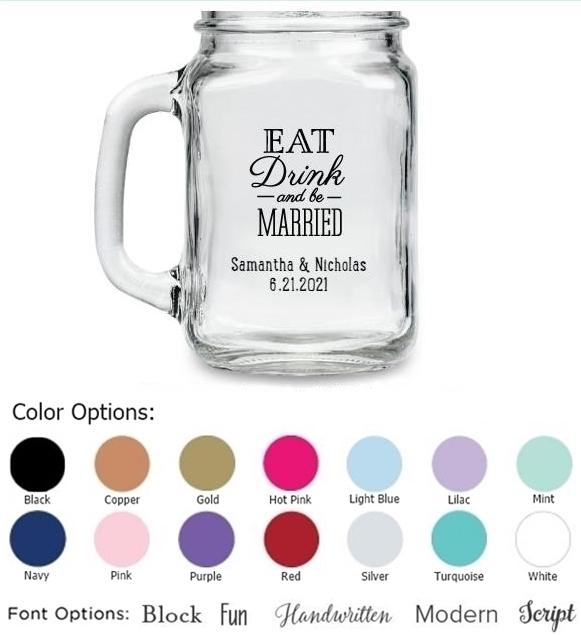 Eat, Drink & Be Married Motif Personalized 16 oz. Mason Jars