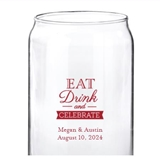 Personalized 'Eat Drink and Celebrate' Design 16oz Can-Shaped Glass