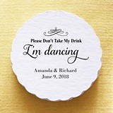 Personalized Please Don't Take My Drink Scalloped Coasters (Set of 25)