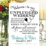 "Personalized ""Welcome to Our Unplugged Wedding"" Sign"