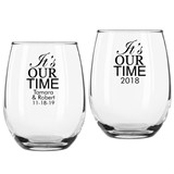 "Personalized ""It's Our Time"" Design Stemless Wine Glasses"