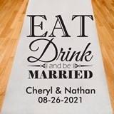 Personalized 'Eat Drink and Be Married' Motif Aisle Runner (19 Colors)