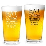 "Personalized ""Eat Drink & Be Married"" Design 16oz Pint Glass"