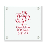 Personalized 'Oh Happy Day' Design Glass Coaster (18 Ink Colors)