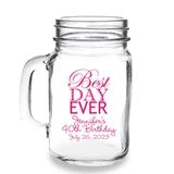 Personalized 'Best Day Ever' Design 16oz Mason Jar Mug with Handle