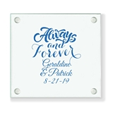 Personalized 'Always and Forever' Design Glass Coaster (18 Ink Colors)