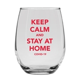 KEEP CALM and STAY AT HOME Design 15oz Stemless Wine Glass