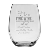 Personalized 'Getting Better with Age' Design 9oz Stemless Wine Glass