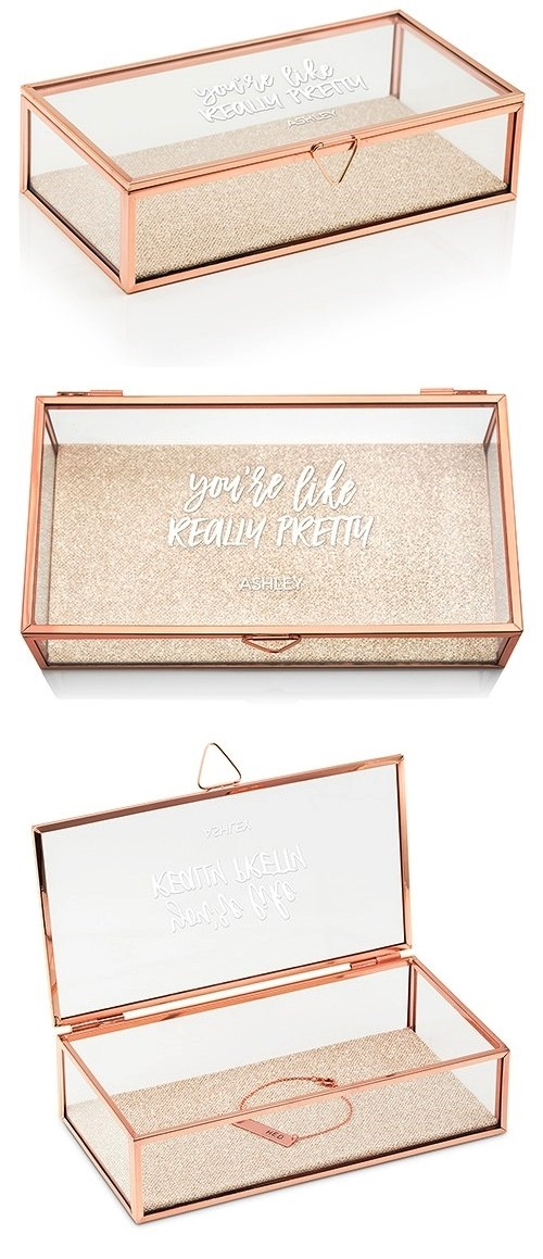 Rose Gold and Glass Jewelry Box with You're Like Really Pretty Etching