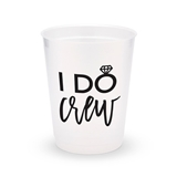 Personalized Frosted Plastic Party Cups - I Do Crew (Set of 8)