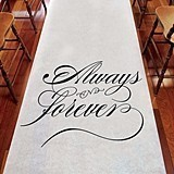 "Weddingstar ""Always and Forever"" Aisle Runner"