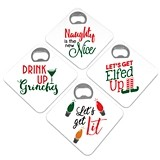 Naughty Holiday Sayings Square Bottle Opener Coasters (Set of 4)