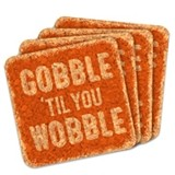 """Gobble 'til You Wobble"" Square Cork Coasters (Set of 4)"