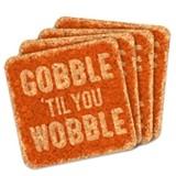 """Gobble 'til You Wobble"" Square Cork Coasters (Set of 4)"