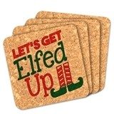 """Let's Get Elfed Up"" Square Cork Coasters (Set of 4)"