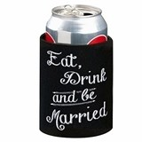 Lillian Rose Eat, Drink and Be Married Can Koozies