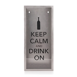"""Keep Calm and Drink On"" Cork Container by True"