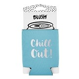"""Chill Out!"" Can Sleeve by Blush"